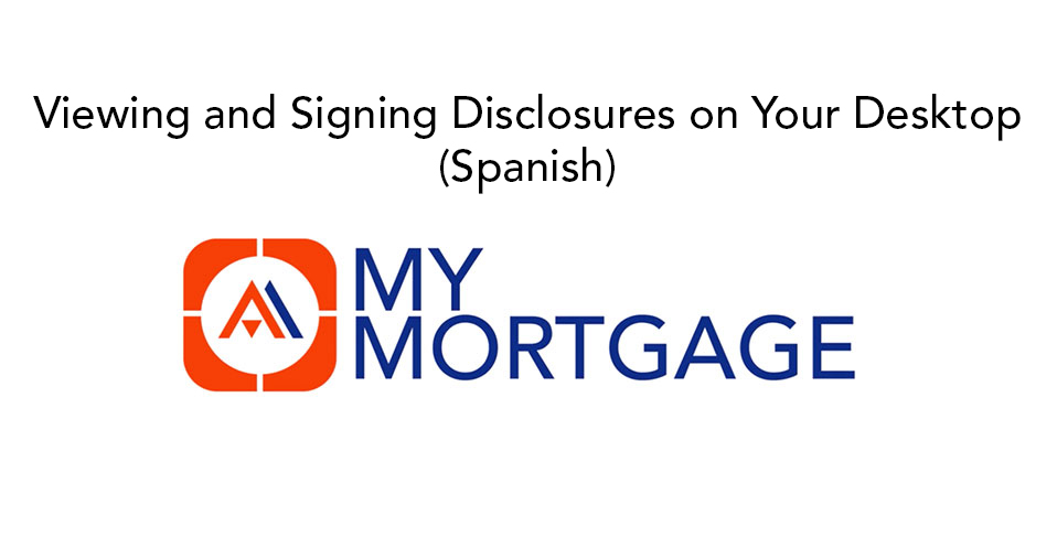 My Mortgage - Disclosures