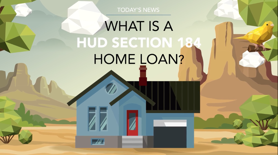 What is a HUD Section 184 home loan?